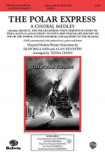 The Polar Express: A Choral Medley Sheet Music