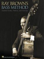 Ray Brown's Bass Method: Essential Scales, Patterns and Exercises Sheet Music