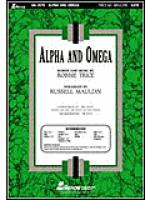 Alpha and Omega (Anthem) Sheet Music