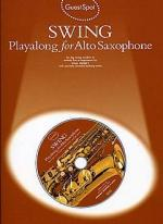 Guest Spot: Swing Playalong For Alto Saxophone Sheet Music
