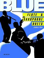 Blue Flute & Sax Duets (As & T Sheet Music