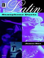 Latin Saxophone Duets Sheet Music