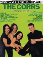 The Complete Keyboard Player: The Corrs Sheet Music