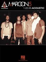 Maroon 5 - 1.22.03 Acoustic Sheet Music