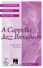 A Cappella Jazz Broadway Sheet Music