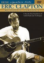 Eric Clapton - Acoustic Classics (DVD) Sheet Music