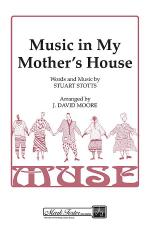 Music In My Mother's House (SSAA) Sheet Music