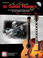 A Tribute to Guitar Masters, Volume 1 Book/CD Set Sheet Music