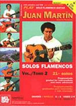 Play Solo Flamenco Guitar With Juan Martin - Volume 2 (Book/CD/DVD) Sheet Music