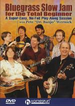 Pete 'Dr. Banjo' Wernick: Bluegrass Slow Jam For The Total Beginner Sheet Music