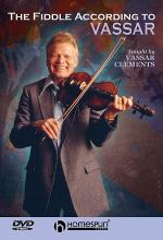 The Fiddle According to Vassar Clements Sheet Music