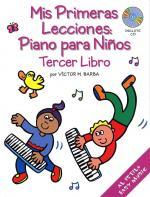 Mis Primeras Lecciones: Piano Para Niños (Tercer Libro) Sheet Music