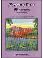 Pleasure Time - 99 Melodies for Violin Solo Sheet Music
