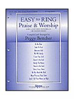 Easy to Ring Praise & Worship Sheet Music