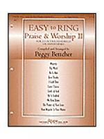 Easy to Ring Praise & Worship II Sheet Music