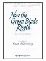Now the Green Blade Riseth (Sing We Now of Christmas) Sheet Music