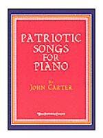 Patriotic Songs for Piano Sheet Music