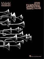 Arturo Sandoval - Trumpet Evolution Sheet Music