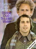 Simon And Garfunkel: Bridge Over Troubled Water Sheet Music