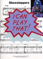 I Can Play That! Showstoppers Sheet Music