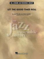 Let the Good Times Roll Sheet Music