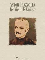 Astor Piazzolla for Violin & Guitar (score only) Sheet Music