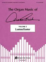 The Organ Music of Diane Bish - Lenten/Easter, Volume 1 Sheet Music