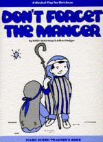 Don't Forget The Manger (Teacher's Book) Sheet Music