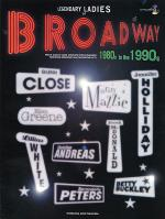 Legendary Ladies of Broadway: 1980s to the 1990s Sheet Music