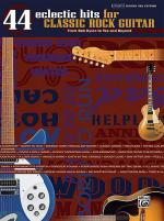 44 Eclectic Hits for Classic Rock Guitar Sheet Music