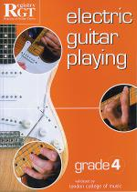 RGT - Electric Guitar Playing - Grade 4 Sheet Music