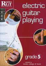 RGT - Electric Guitar Playing - Grade 5 Sheet Music
