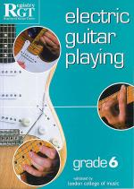 RGT - Electric Guitar Playing - Grade 6 Sheet Music