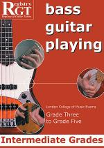 RGT - Bass Guitar Playing - Grade 3 To 5 Intermediate Sheet Music