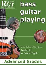 RGT - Bass Guitar Playing - Grade 6 To 8 Advanced Sheet Music