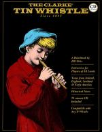 The Clarke Tin Whistle Book, Deluxe Edition Book/CD Set Sheet Music