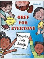 Orff for Everyone: Favorite Folk Songs Sheet Music