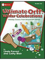 Ultimate Orff: Winter Celebrations Sheet Music