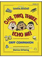 One, Two, Three...Echo Me! - Orff Companion Sheet Music