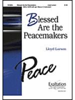 Blessed Are the Peacemakers Sheet Music