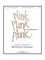 Plink, Plank, Plunk Sheet Music