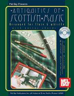 Antiquities of Scottish Music Arranged for Flute and Whistle Book/CD Set Sheet Music