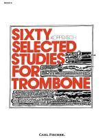 Sixty Selected Studies for Trombone-Bk. II Sheet Music