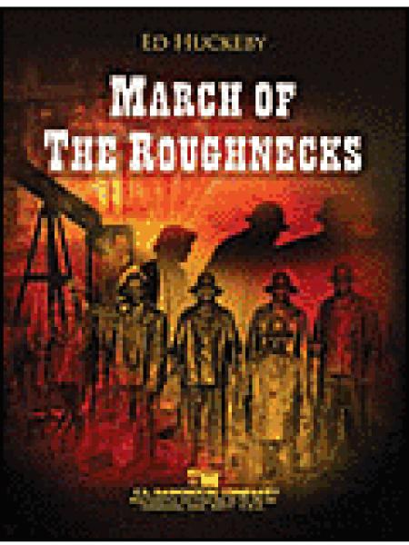 March of the Roughnecks Sheet Music