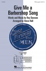 Give Me a Barbershop Song Sheet Music