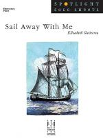 Sail Away With Me Sheet Music