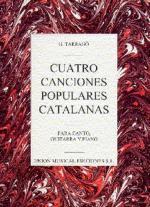 Tarrago: Cuatro Canciones Populares Catalanas Sheet Music