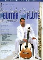 Bossa, Samba and Tango Duets for Guitar & Flute Plus Percussion Sheet Music