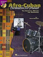 Afro-Cuban Coordination For Drumset: The Essential Method and Workbook Sheet Music