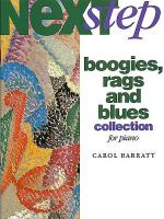 Carol Barratt: Next Step Boogies, Rags And Blues Collection For Piano Sheet Music